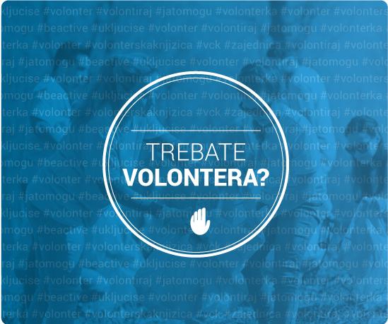 Trebate volontera?